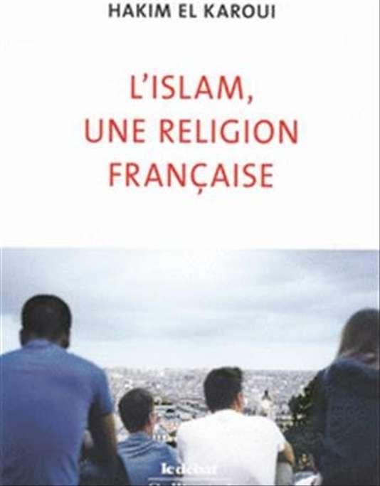 fr.shafaqna - « L'Islam, une religion française » ; Pour un nouvel islam de France